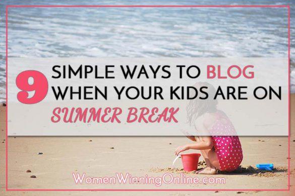 9 Simple Ways to Blog on Summer Break