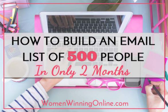 How to Build an Email List of 500 People in Only 2 Months