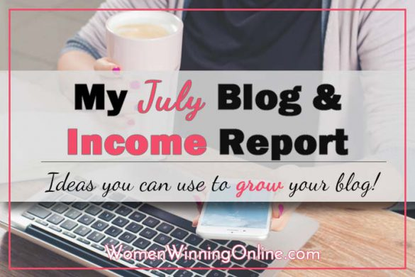 July 2016 Blog and Income Report + Ideas on how to help grow your blog!