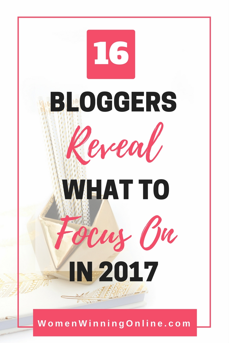 Not sure what to focus on for your blog in 2017? Check out the wise words from these 16 women bloggers that share their best tips...