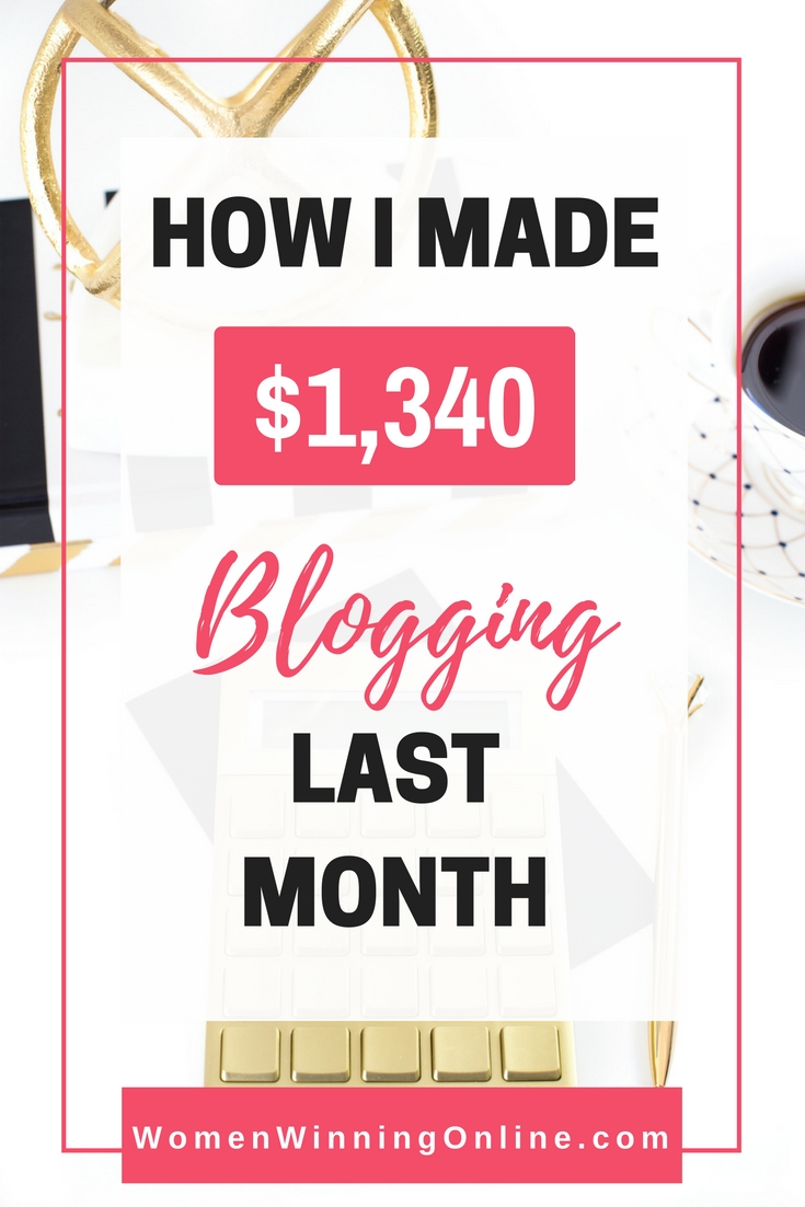 Curious how I made $1,340 blogging? Click through to find out in this month's blog income report!