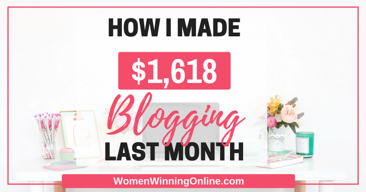 In March 2017 I made $1,618 blogging. Click through to find out how!
